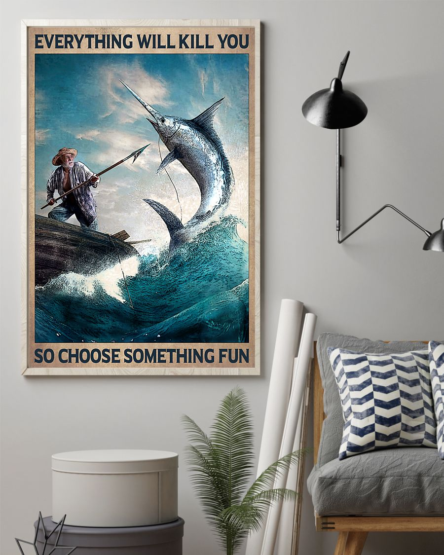 vintage everything will kill you so choose something fun old man and the sea poster 2