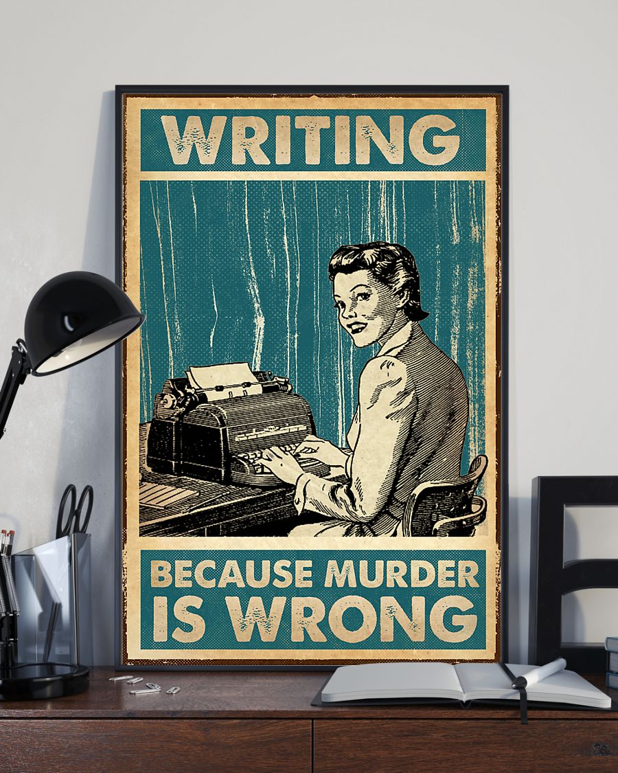 writing because murder is wrong retro poster 3