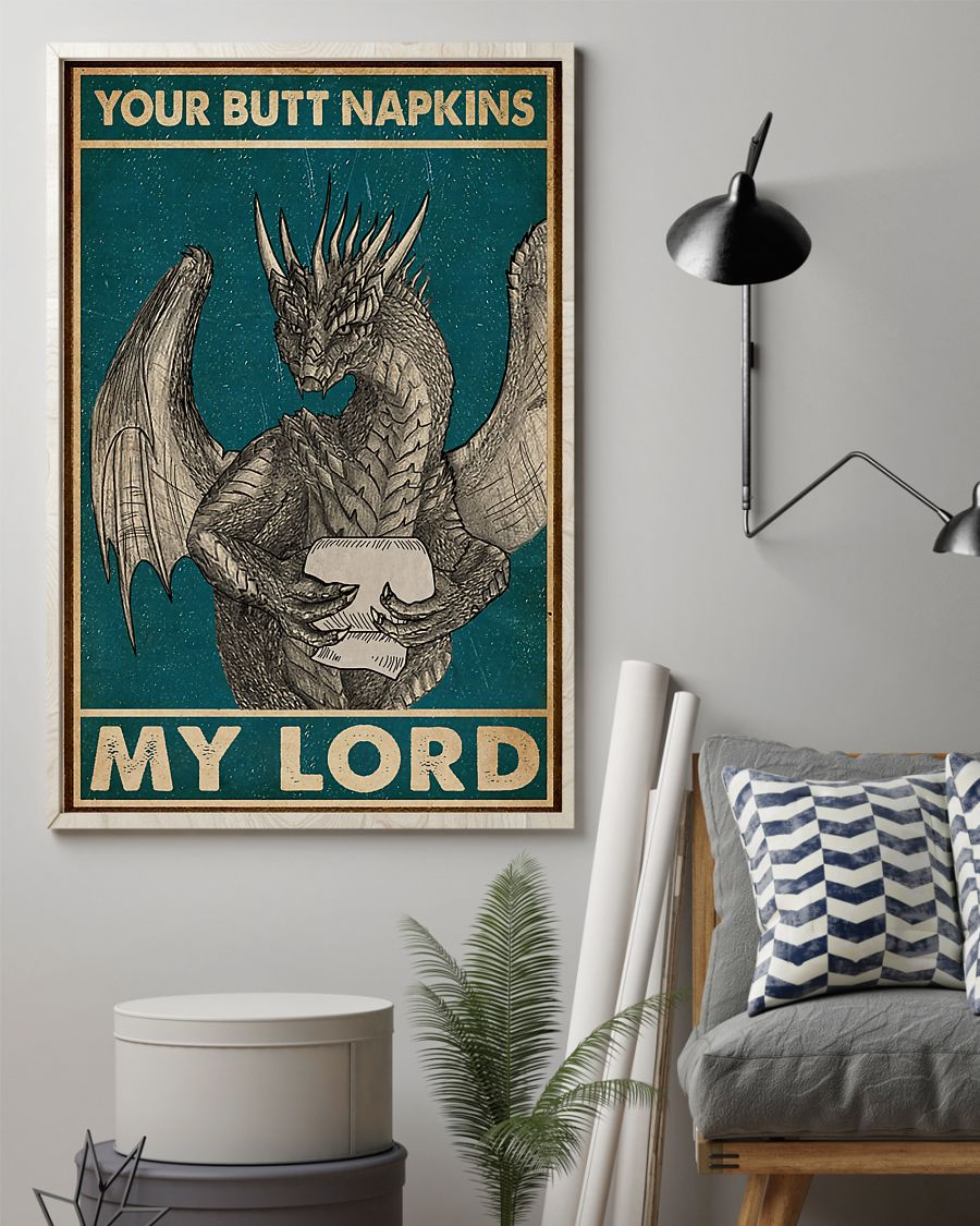 your butt napkins my lord dragon retro poster 2