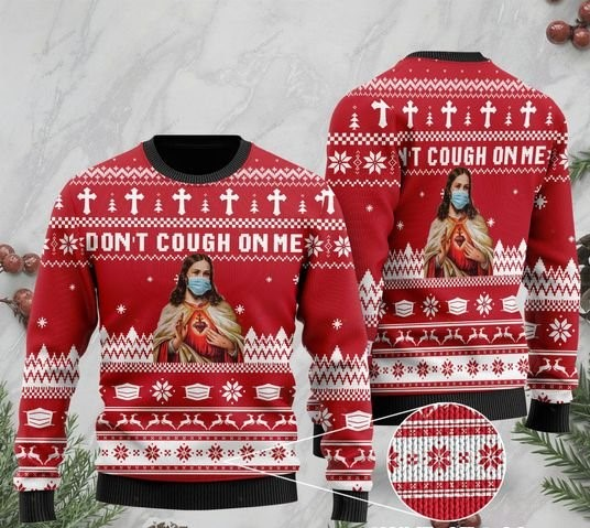 Jesus wearing face mask dont cough on me ugly sweater 2 - Copy