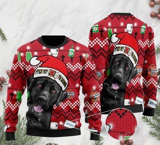black labrador retriever and fuck 2020 im done christmas ugly sweater 2 - Copy (2)