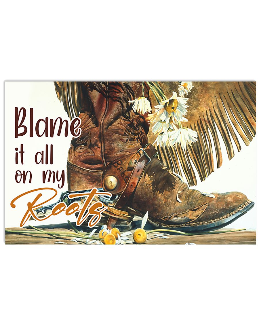 boots blame its all on my roots poster 1