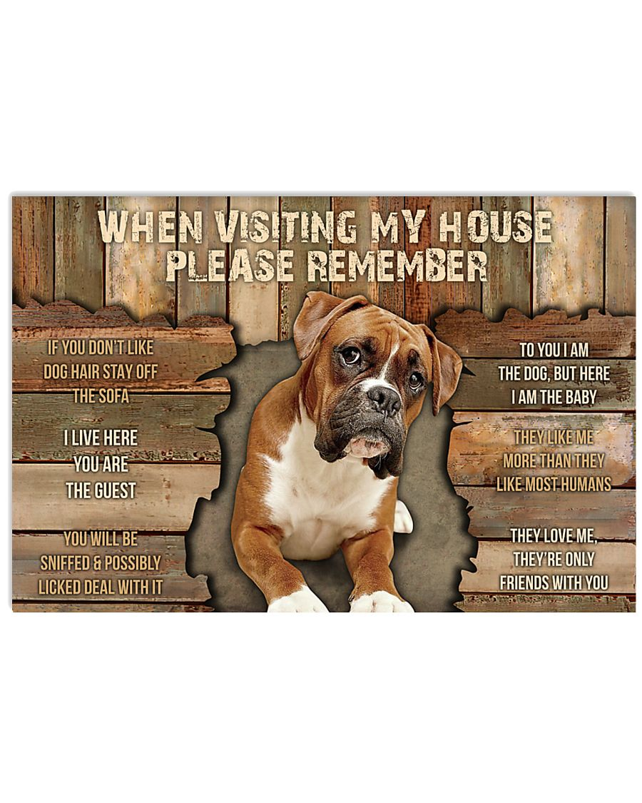 boxer dog when visiting my house please remember poster 1