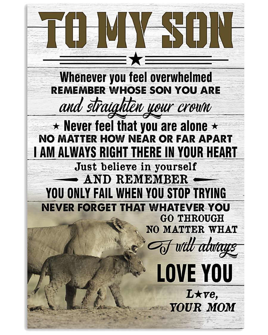 lion to my son just believe in yourself i will always love you your mom poster 1