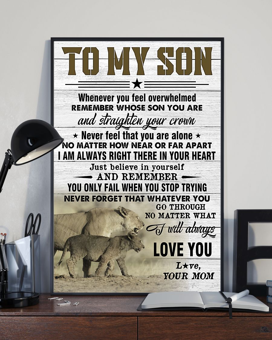 lion to my son just believe in yourself i will always love you your mom poster 3
