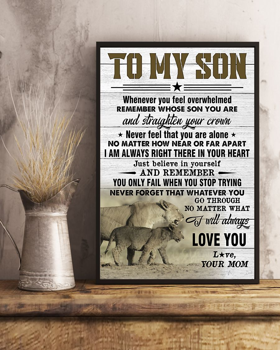 lion to my son just believe in yourself i will always love you your mom poster 4