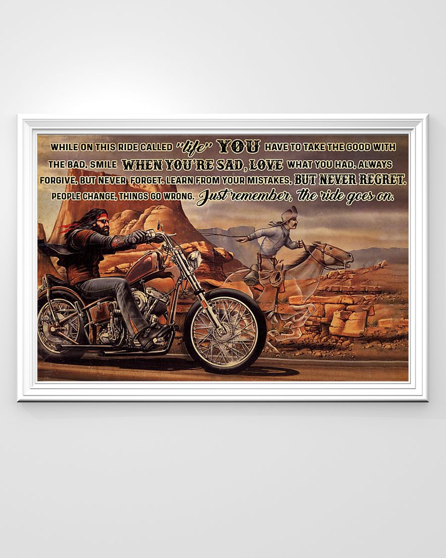 motorbike and horse ride while on this ride called life you have to take the good with the bad poster 3