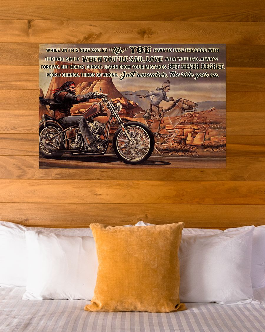motorbike and horse ride while on this ride called life you have to take the good with the bad poster 4