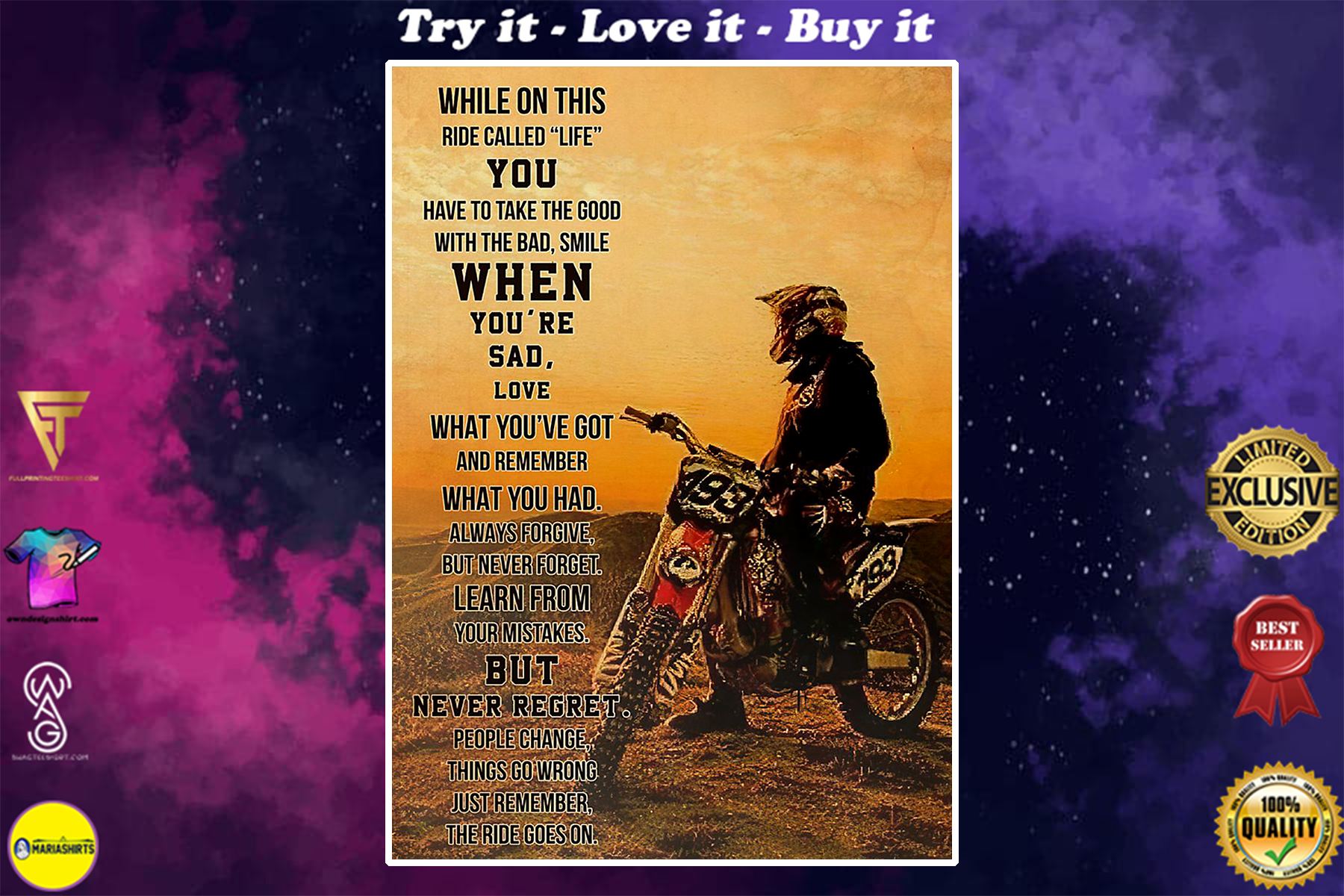 motorbike while on this ride called life you have to take the good with the bad poster