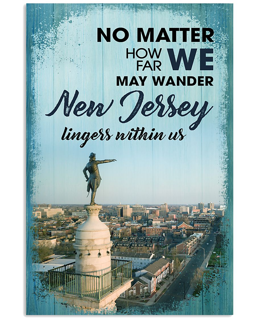 no matter how far we may wander new jersey lingers within us poster 1