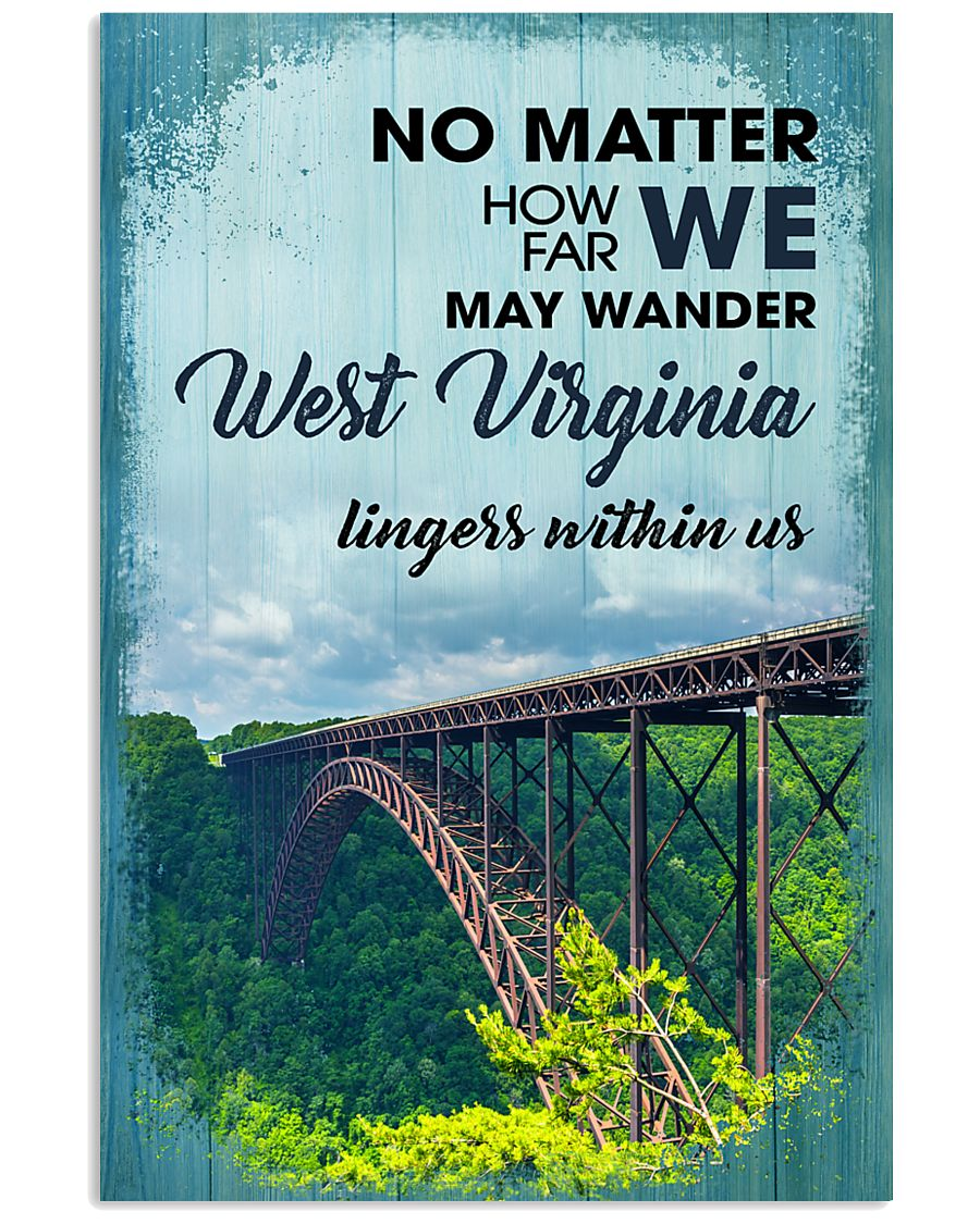 no matter how far we may wander west virginia lingers within us poster 1
