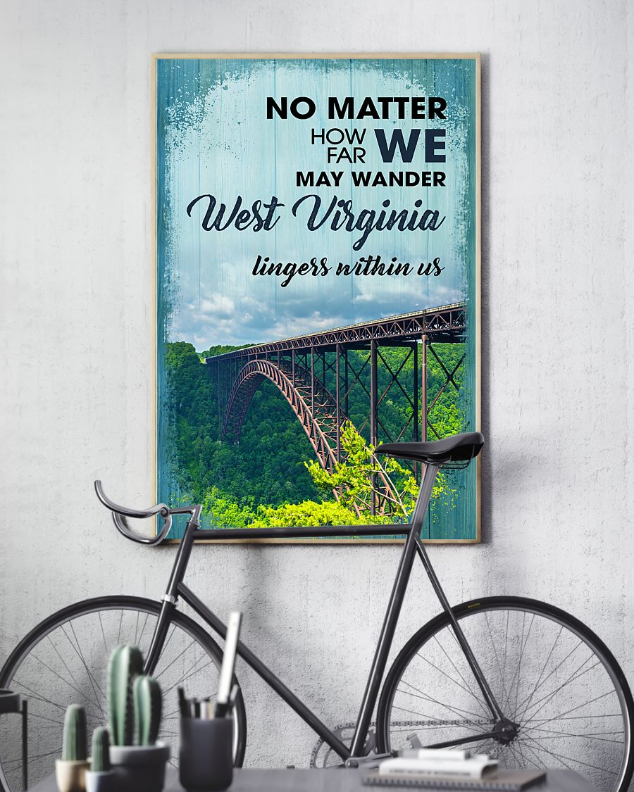 no matter how far we may wander west virginia lingers within us poster 2