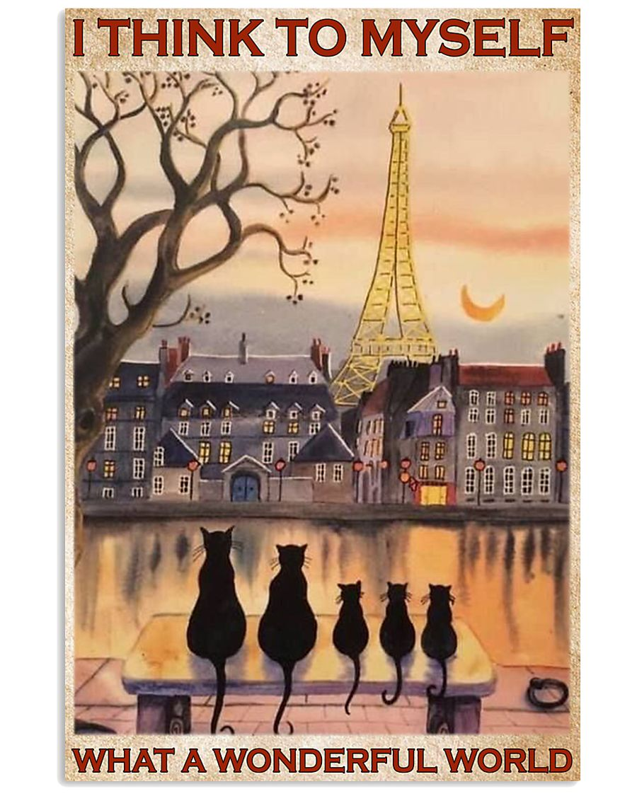 paris and cats i think to myself what a wonderful world poster 1