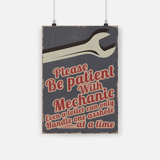please be patient with mechanic vintage poster 1