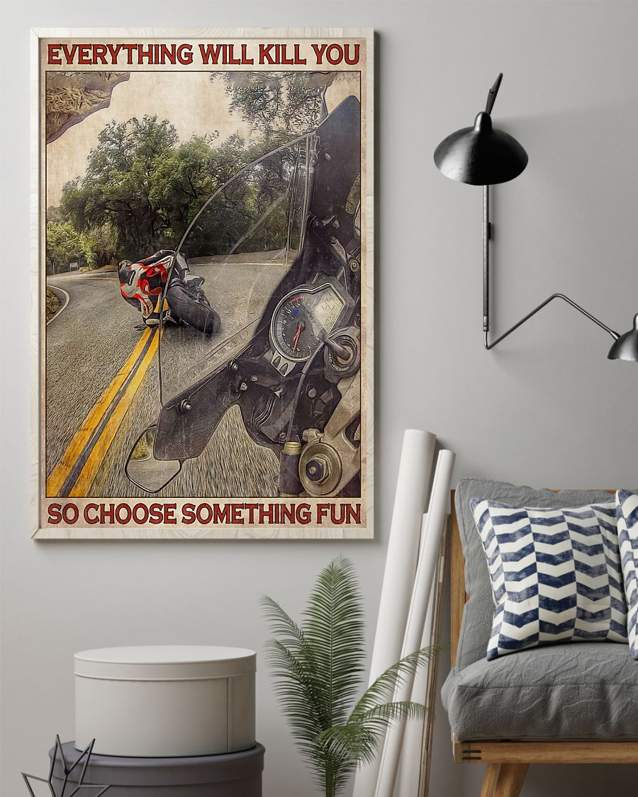 retro everything will kill you so choose something fun motorcycle poster 2
