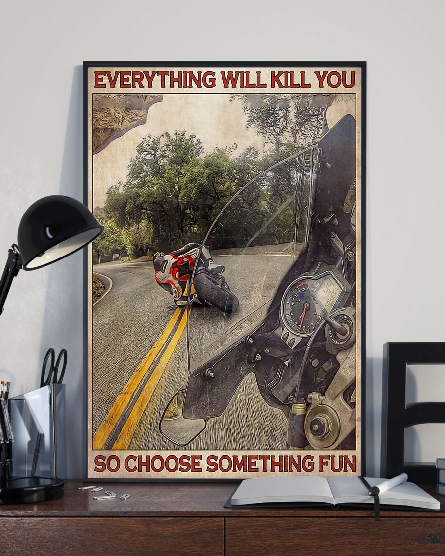retro everything will kill you so choose something fun motorcycle poster 3