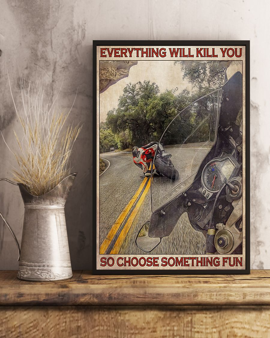 retro everything will kill you so choose something fun motorcycle poster 4