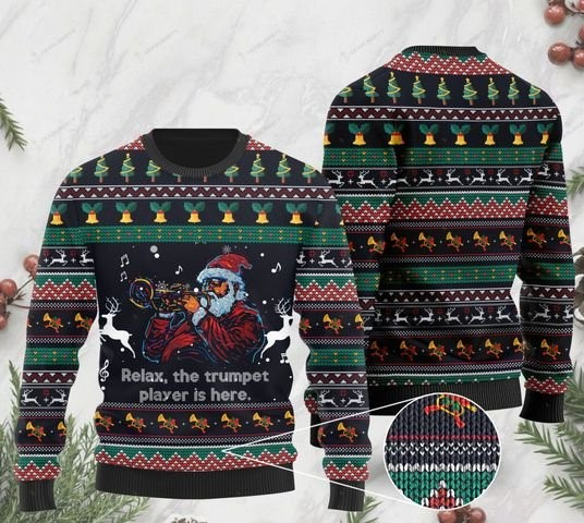 santa claus plays trumpet relax the trumpet player is here ugly sweater 2