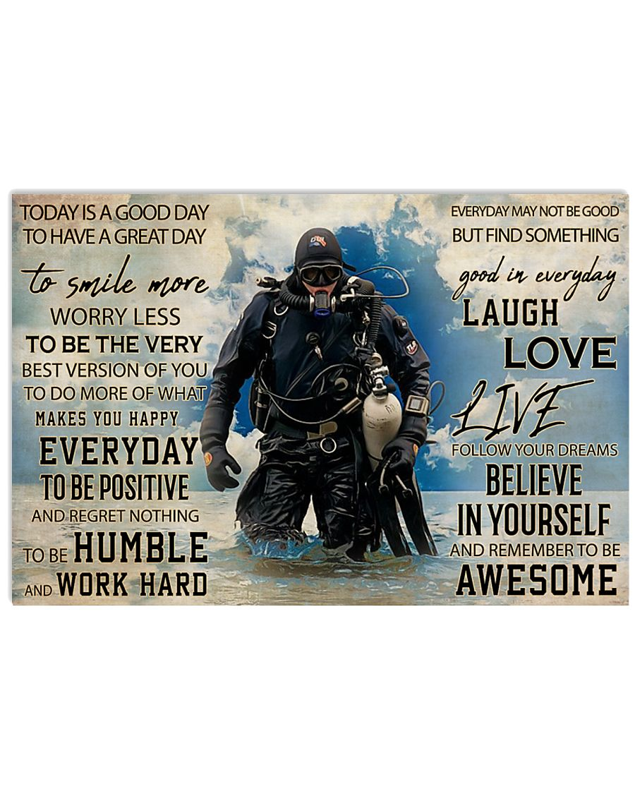 today is a good day to have a great day scuba diving poster 1