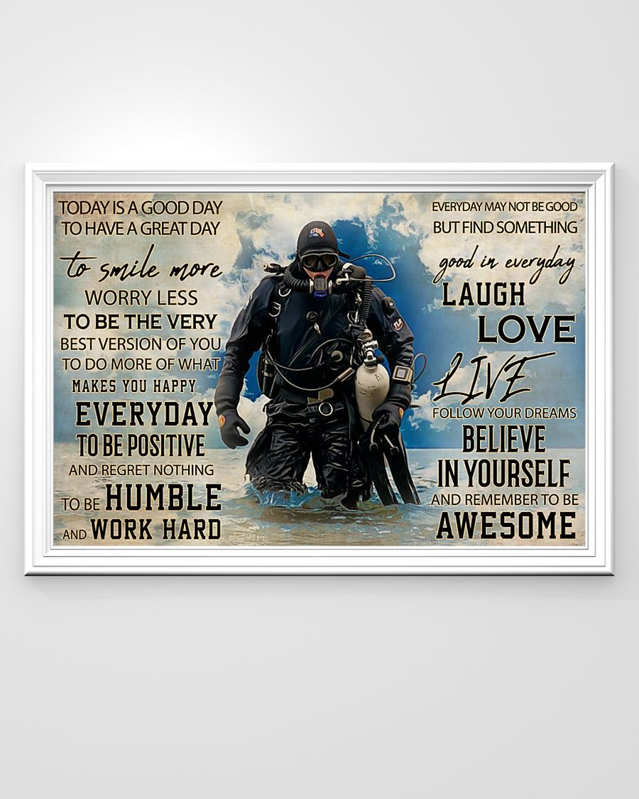 today is a good day to have a great day scuba diving poster 2