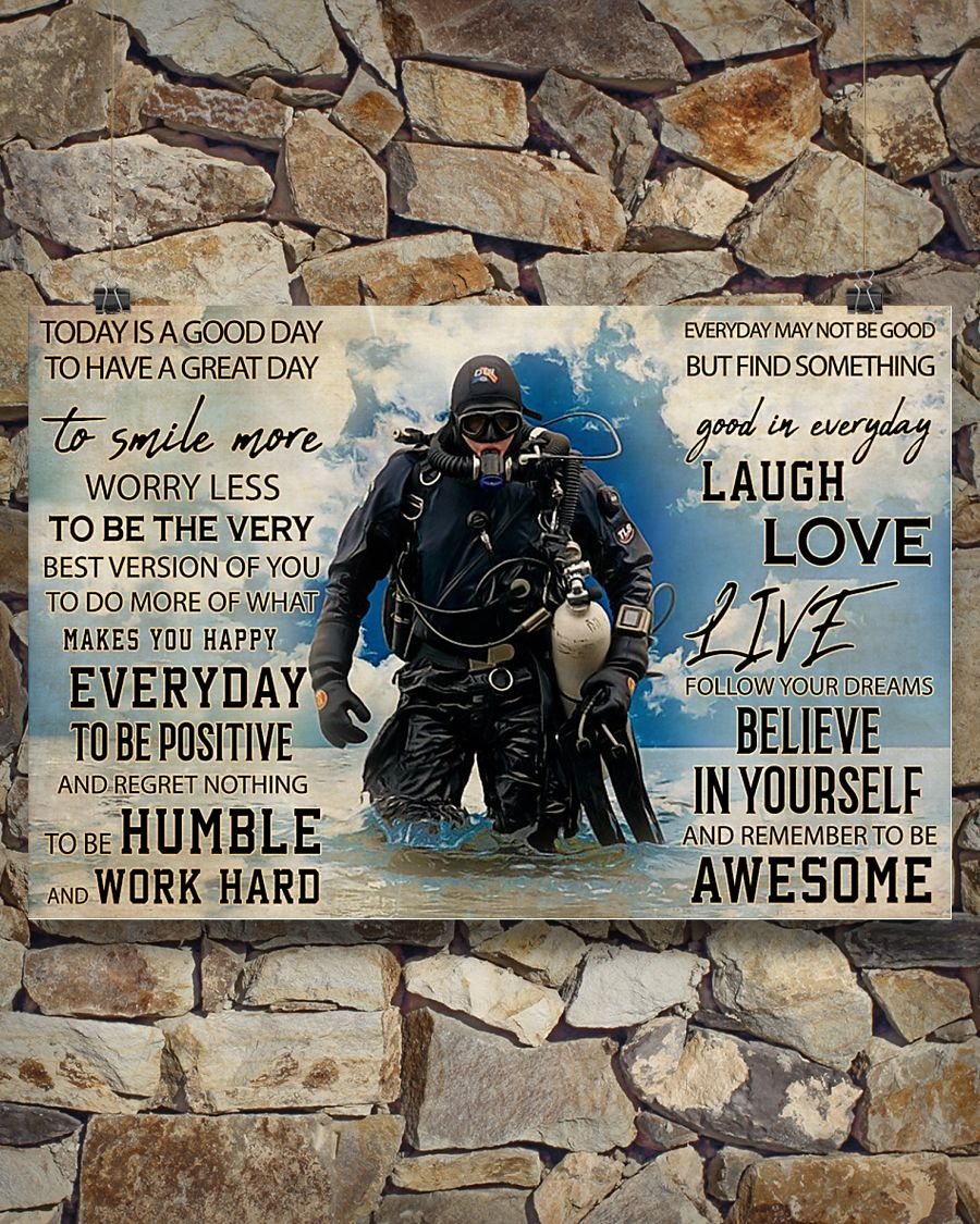 today is a good day to have a great day scuba diving poster 3