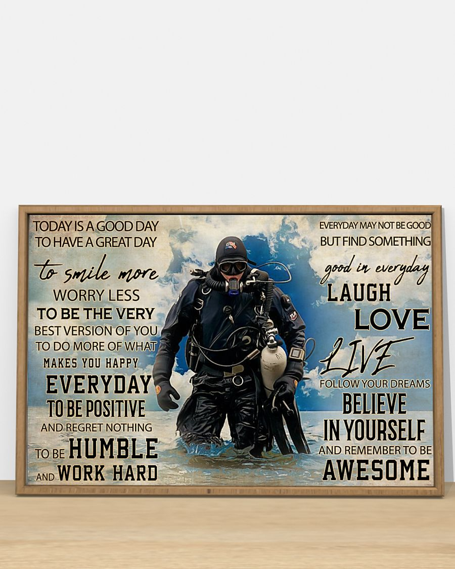today is a good day to have a great day scuba diving poster 4