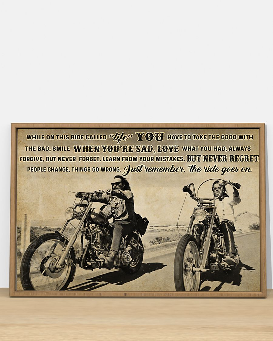 vintage biker while on this ride called life just remember the ride goes on poster 2