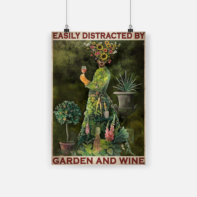 vintage easily distracted by garden and wine poster 1