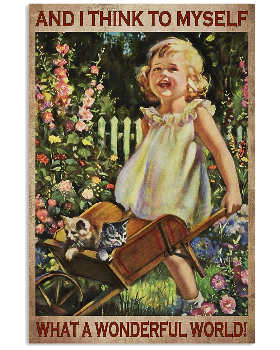 vintage garden girl and i think to myself what a wonderful world poster 1