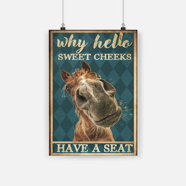 vintage horse why hello sweet cheeks poster 1 - Copy