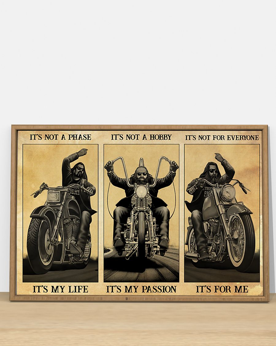 vintage man motorcycle its not a phase its my life its not a hobby its my passion poster 2