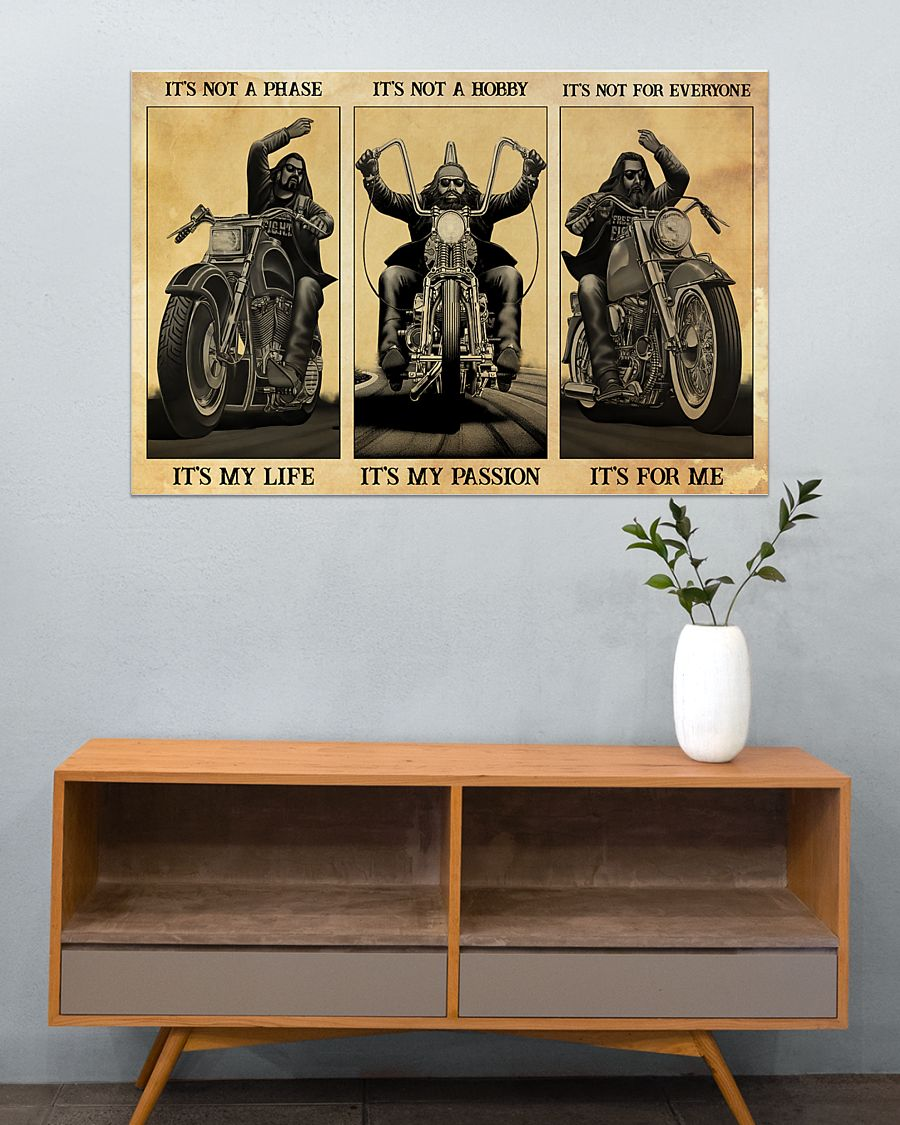 vintage man motorcycle its not a phase its my life its not a hobby its my passion poster 4