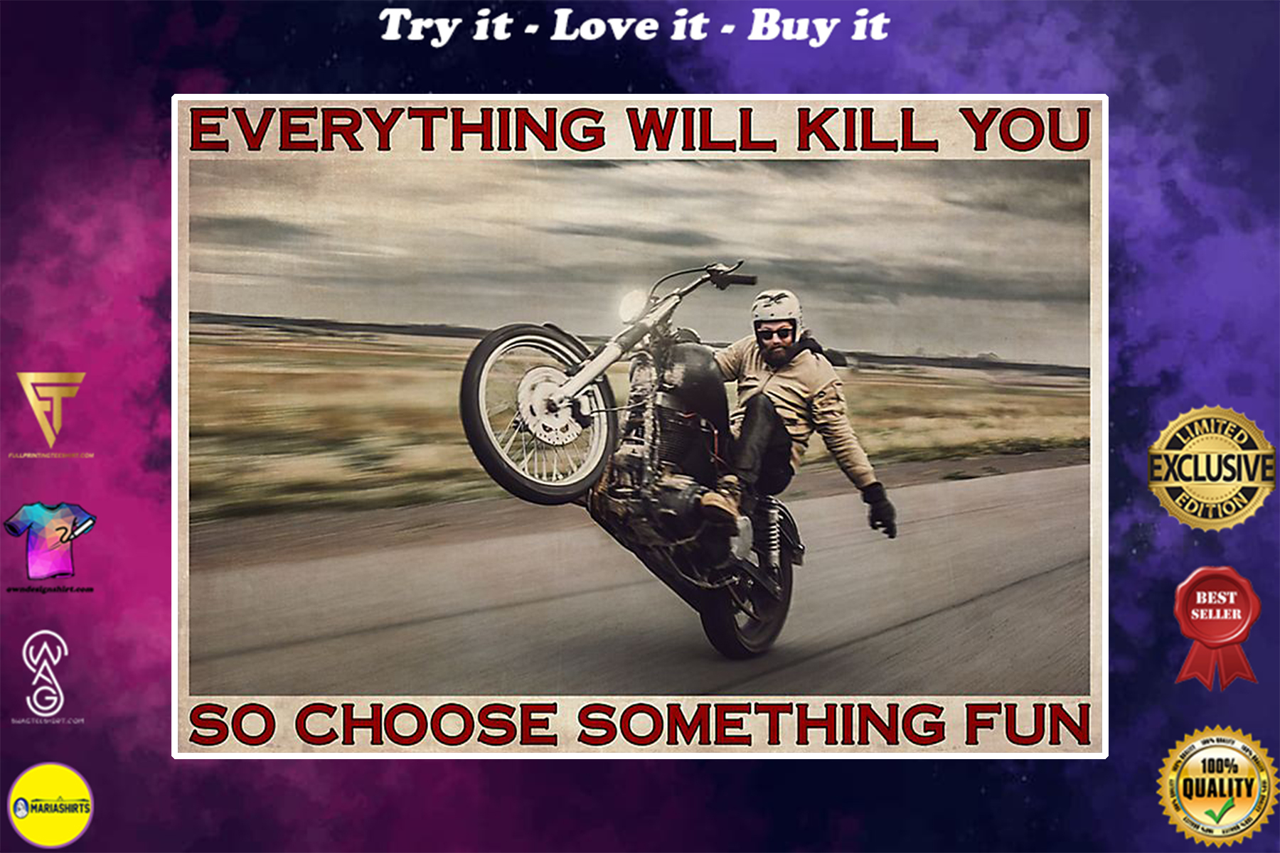 vintage man with motor everything will kill you so choose something fun poster