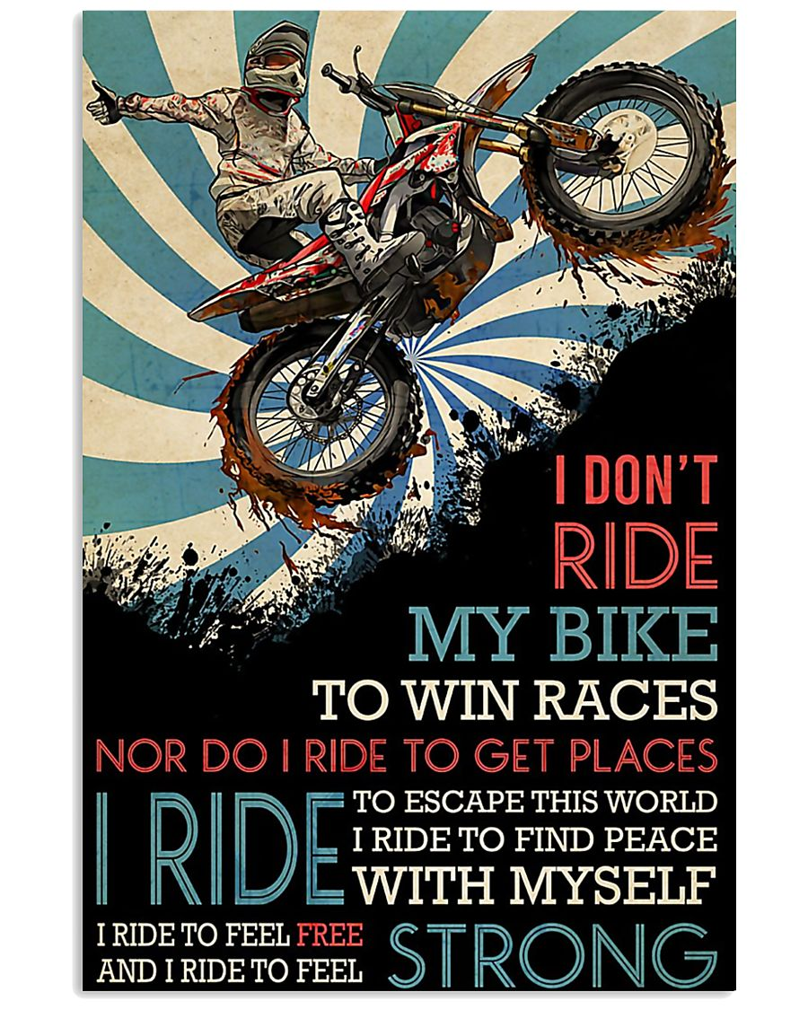 vintage motocross i dont ride my bike to win races nor do i ride to get places poster 1