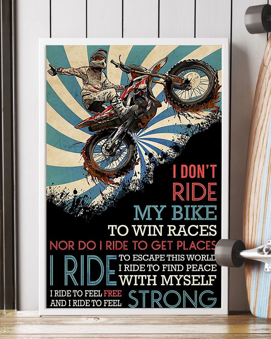 vintage motocross i dont ride my bike to win races nor do i ride to get places poster 3