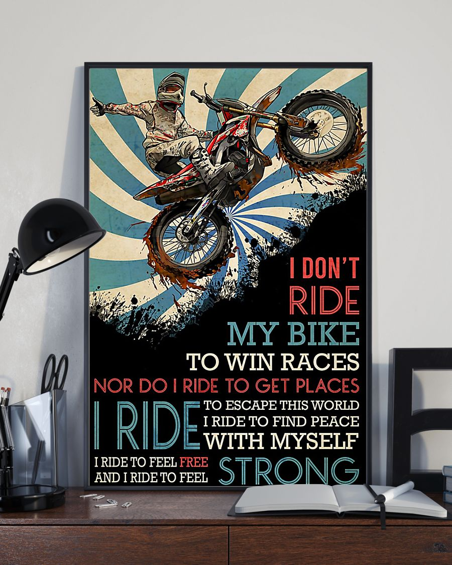 vintage motocross i dont ride my bike to win races nor do i ride to get places poster 4
