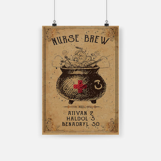 vintage nurse brew ativan 2 haldol 5 benadryl 50 halloween poster 1 - Copy (2)