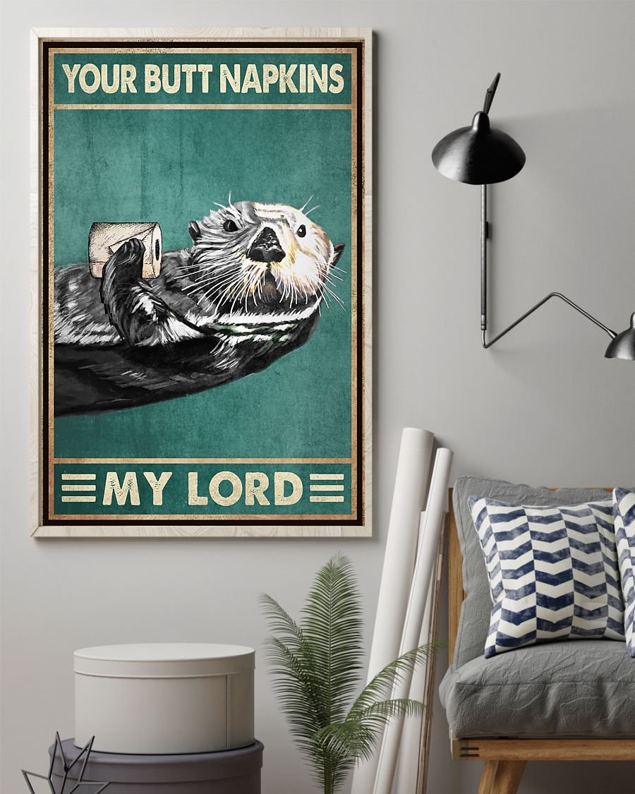 vintage otter with toilet paper your butt napkins my lord poster 2