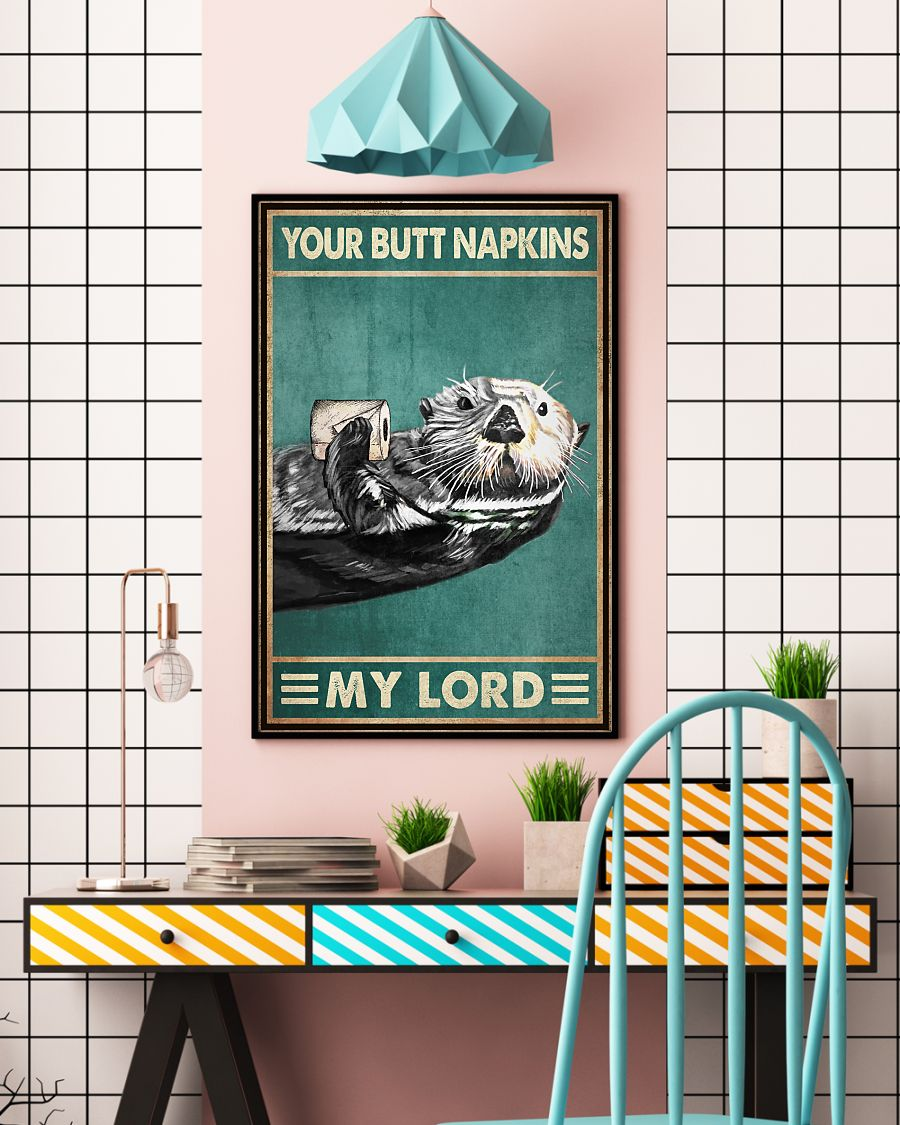 vintage otter with toilet paper your butt napkins my lord poster 4