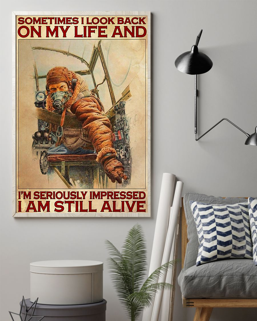 vintage pilot sometimes i look back on my life and im seriously impressed i am still alive poster 2