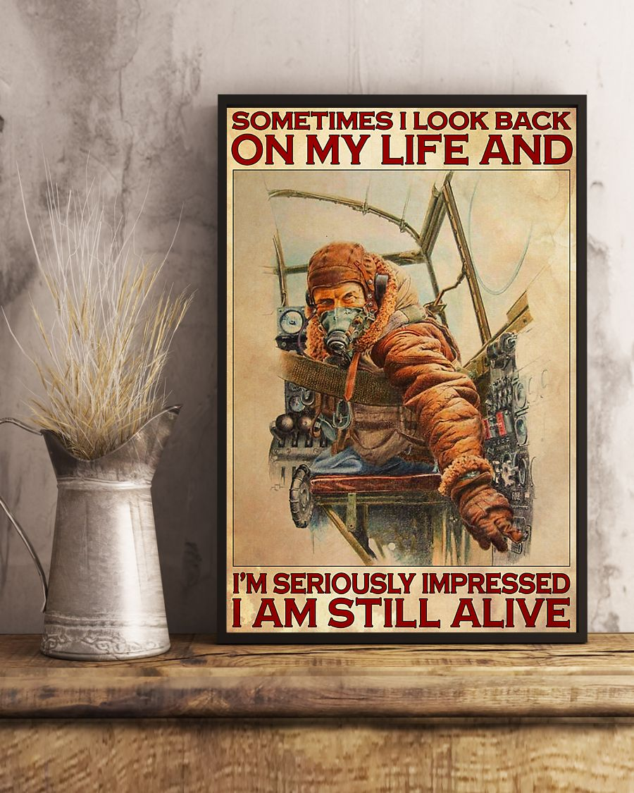 vintage pilot sometimes i look back on my life and im seriously impressed i am still alive poster 3