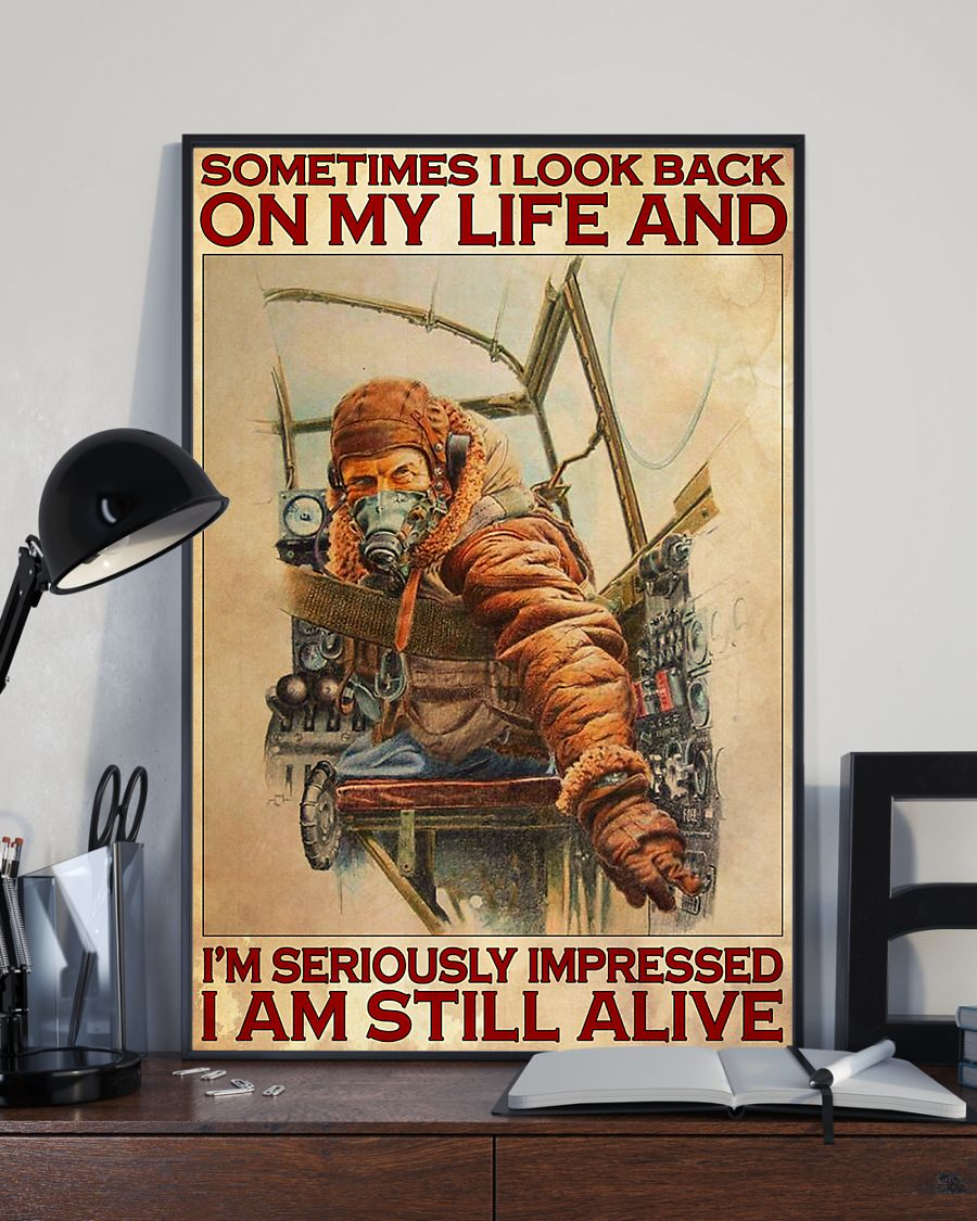 vintage pilot sometimes i look back on my life and im seriously impressed i am still alive poster 4