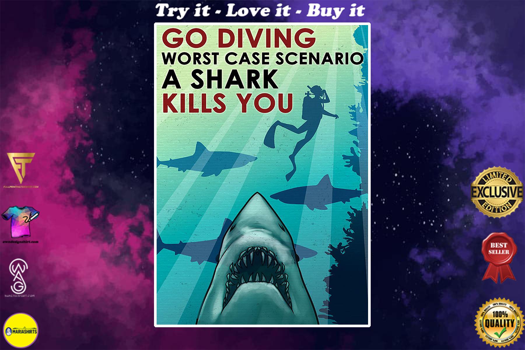 vintage scuba go diving worst case scenario a shark kills you poster