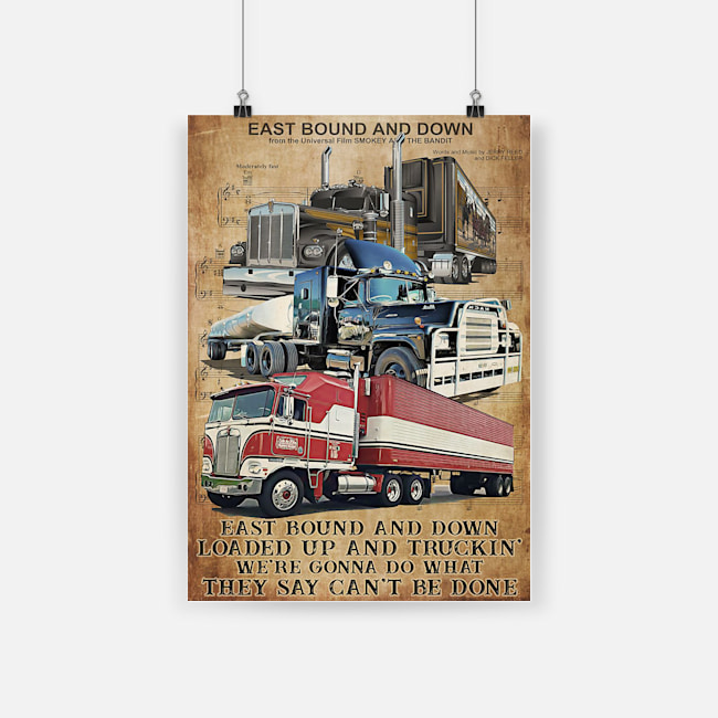vintage truck driver east bound and down poster 1 - Copy
