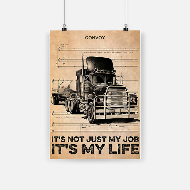 vintage truck driver its not just my job its my life poster 1