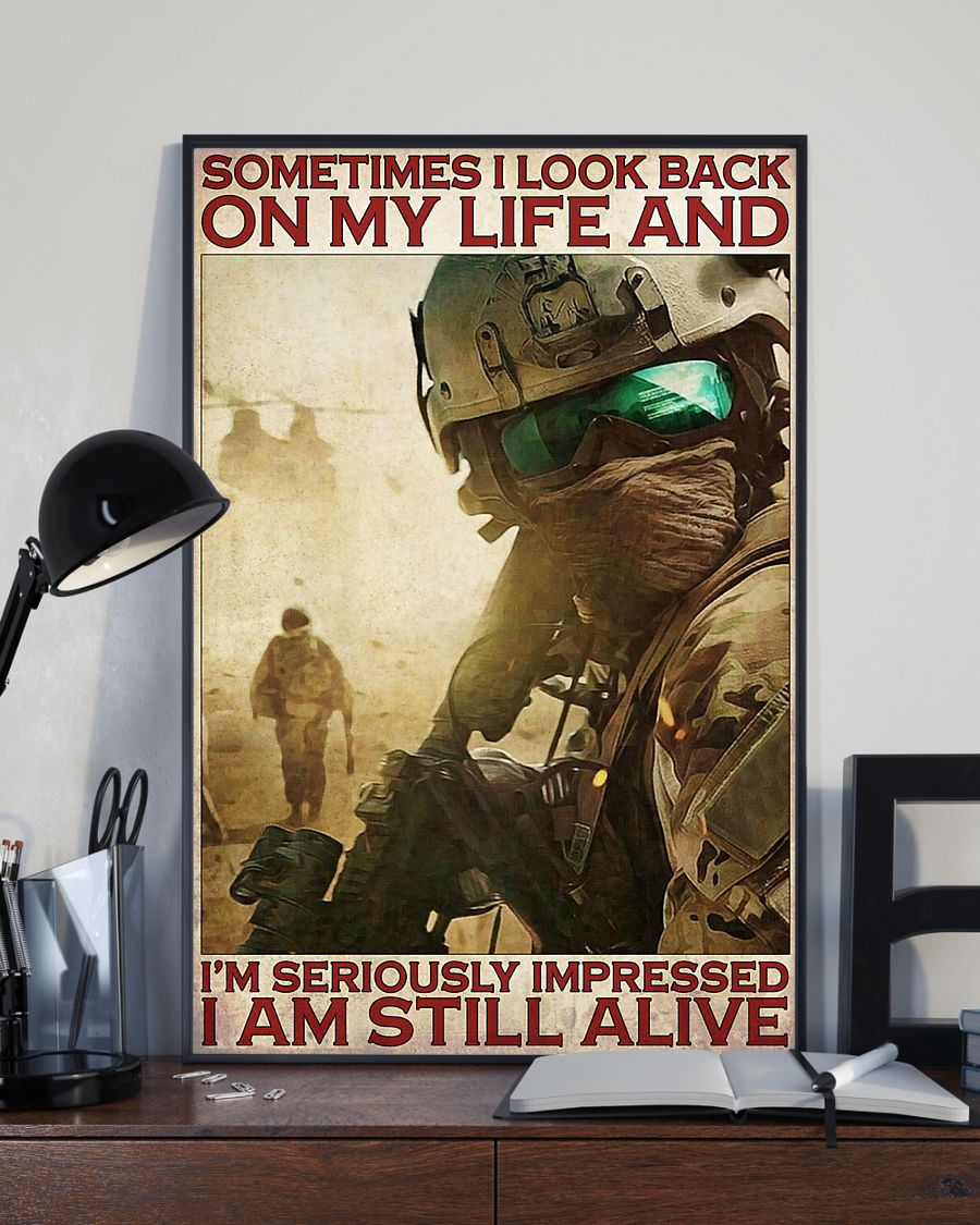 vintage veteran sometimes i look back on my life and im seriously impressed i am still alive poster 3