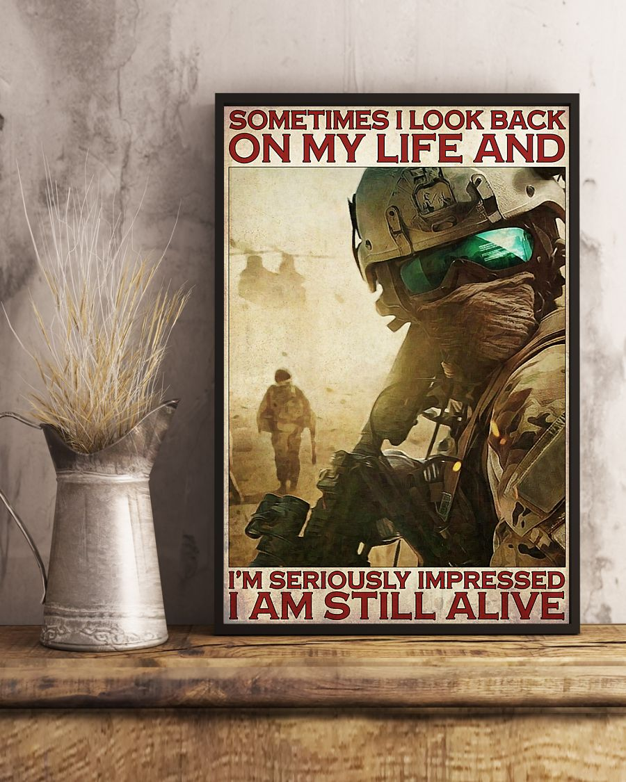vintage veteran sometimes i look back on my life and im seriously impressed i am still alive poster 4