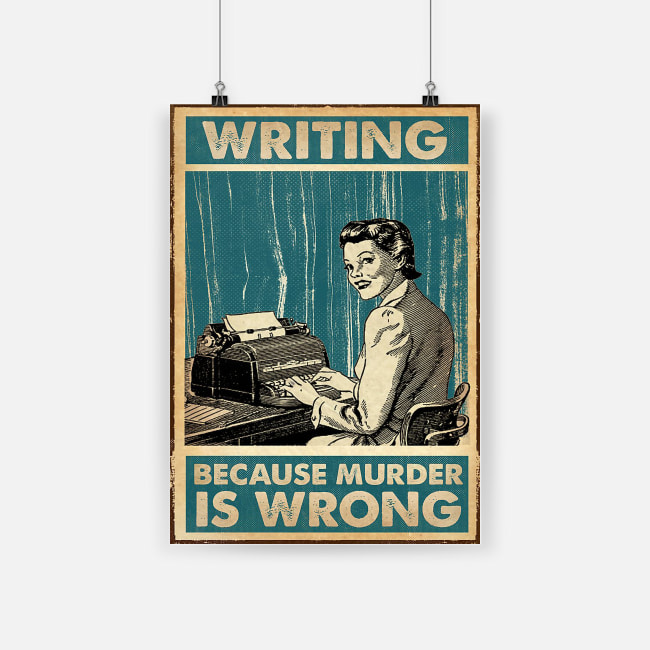 vintage writing because murder is wrong poster 1