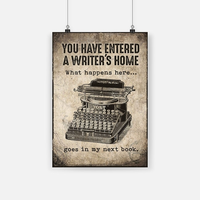 vintage you have entered a writers home what happens here goes in my next book poster 1
