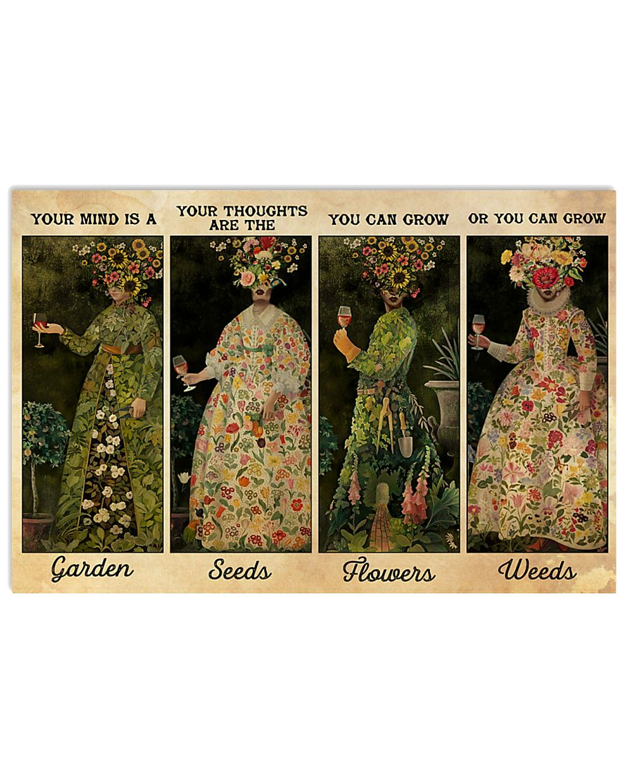 vintage your mind is a garden your thoughts are the seeds you can grown flowers poster 1